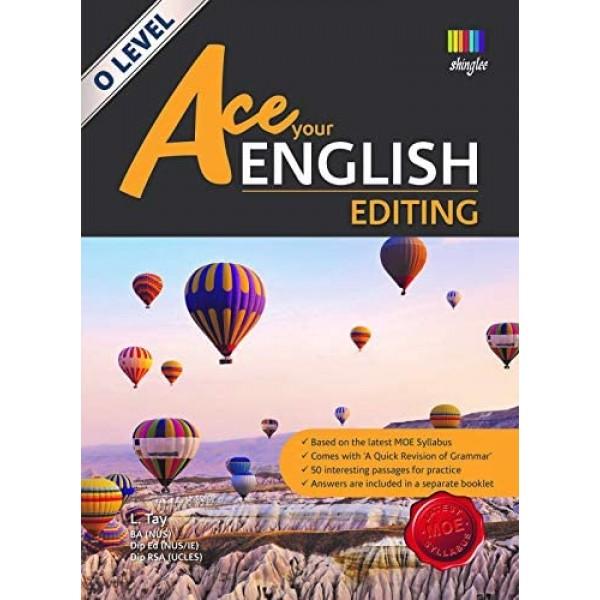Ace Your English Editing O Level