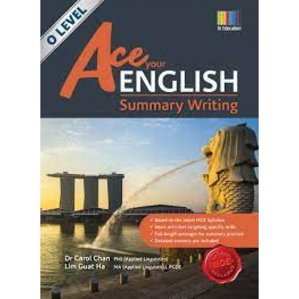 Ace Your English Summary Writing O Level