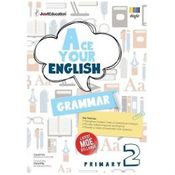 Ace Your English Grammar Primary 2