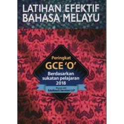 Latihan Efektif Bahasa Melayu - Peringkat GCE 'O'