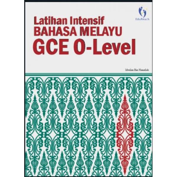 Latihan Intensif Bahasa Melayu GCE O Level