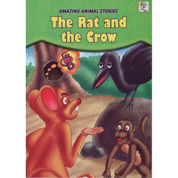 Amazing Animal Stories: The Rat and the Crow