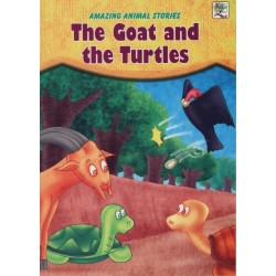 Amazing Animal Stories Series: The Goat and the Turtles
